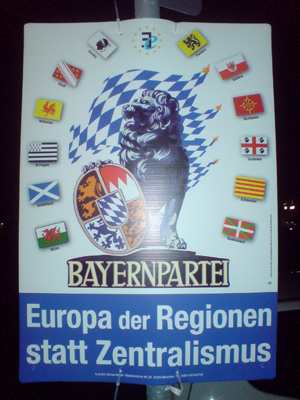 """Europe of regions instead of centralism"" - Bavarian party. Also note the selection of flags - inc. Wales and Scotland"
